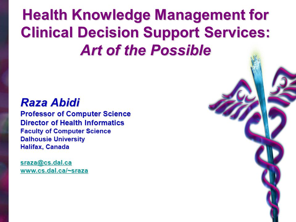 Health Knowledge Management for Clinical Decision Support Services: Art of the Possible