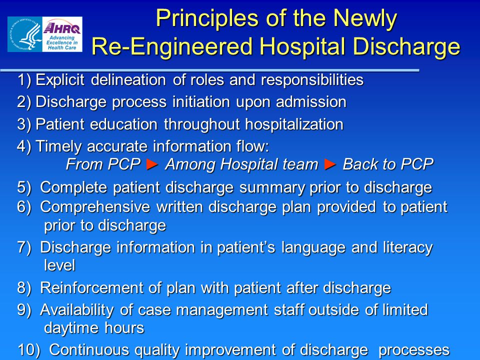 Principles of the Newly Re-Engineered Hospital Discharge