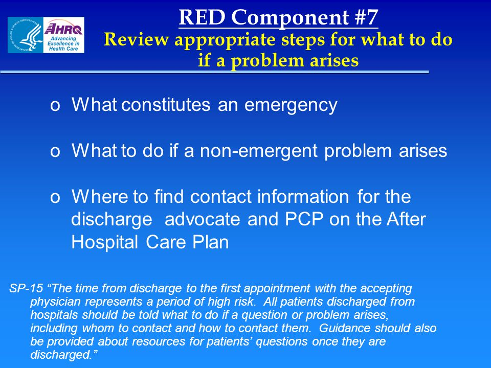 RED Component #7 Review appropriate steps for what to do if a problem arises