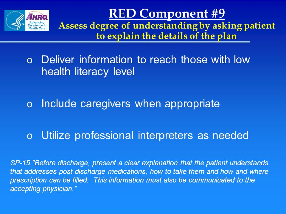RED Component #9 Assess degree of understanding by asking patient to explain the details of the plan