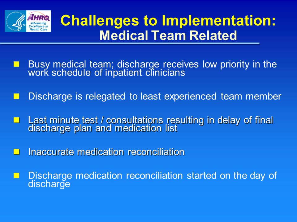 Challenges to Implementation: Medical Team Related