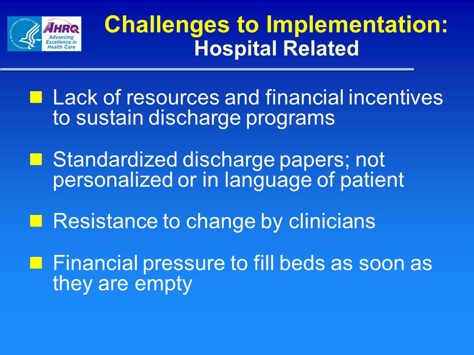 Challenges to Implementation: Hospital Related