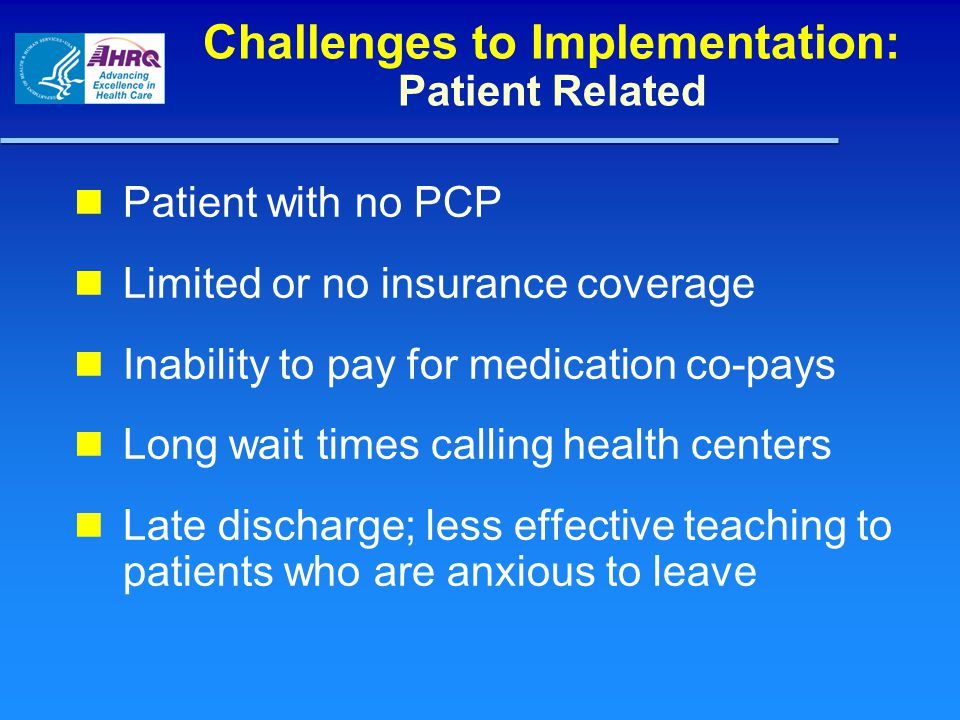 Challenges to Implementation: Patient Related