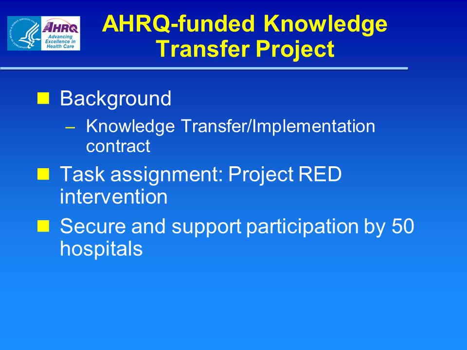 AHRQ-funded Knowledge Transfer Project