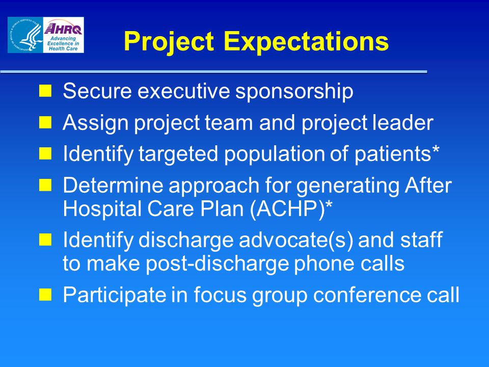 Project Expectations Secure executive sponsorship