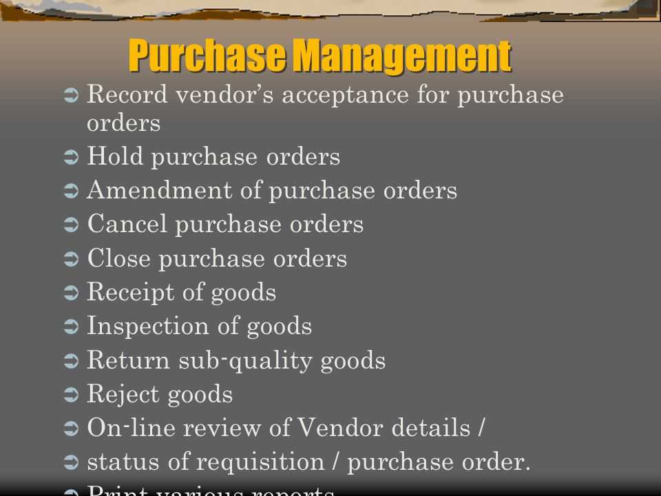 Purchase Management Record vendor's acceptance for purchase orders