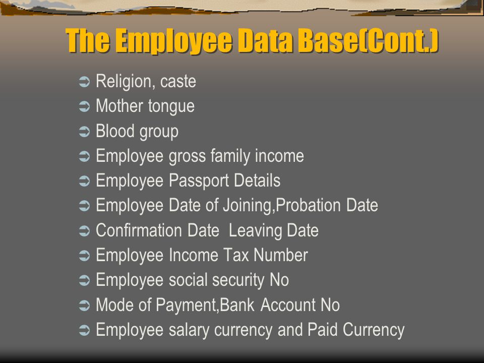 The Employee Data Base(Cont.)