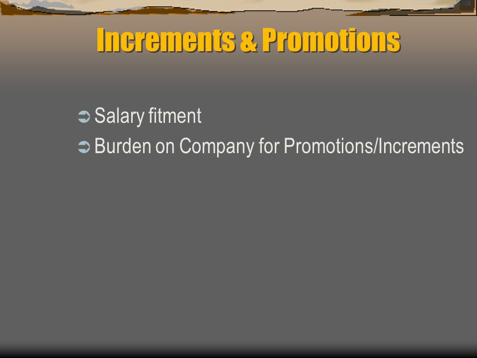 Increments & Promotions