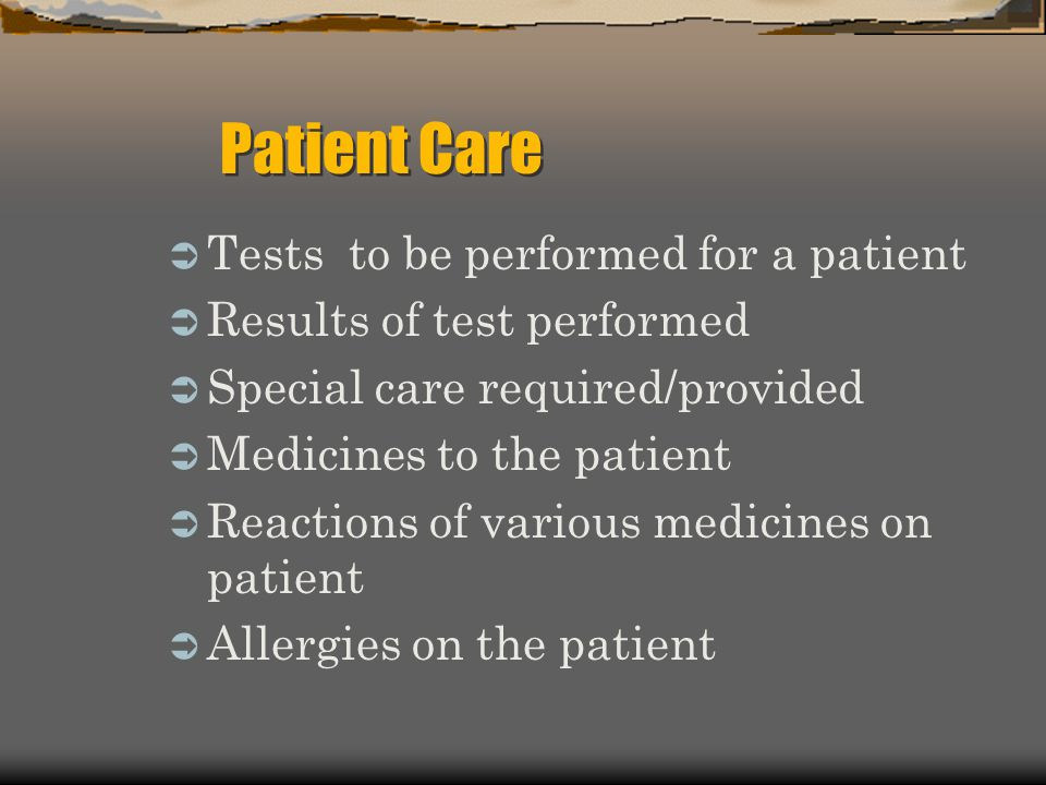 Patient Care Tests to be performed for a patient