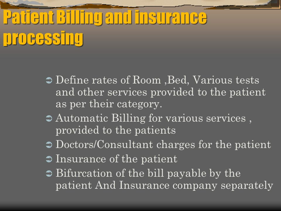 Patient Billing and insurance processing