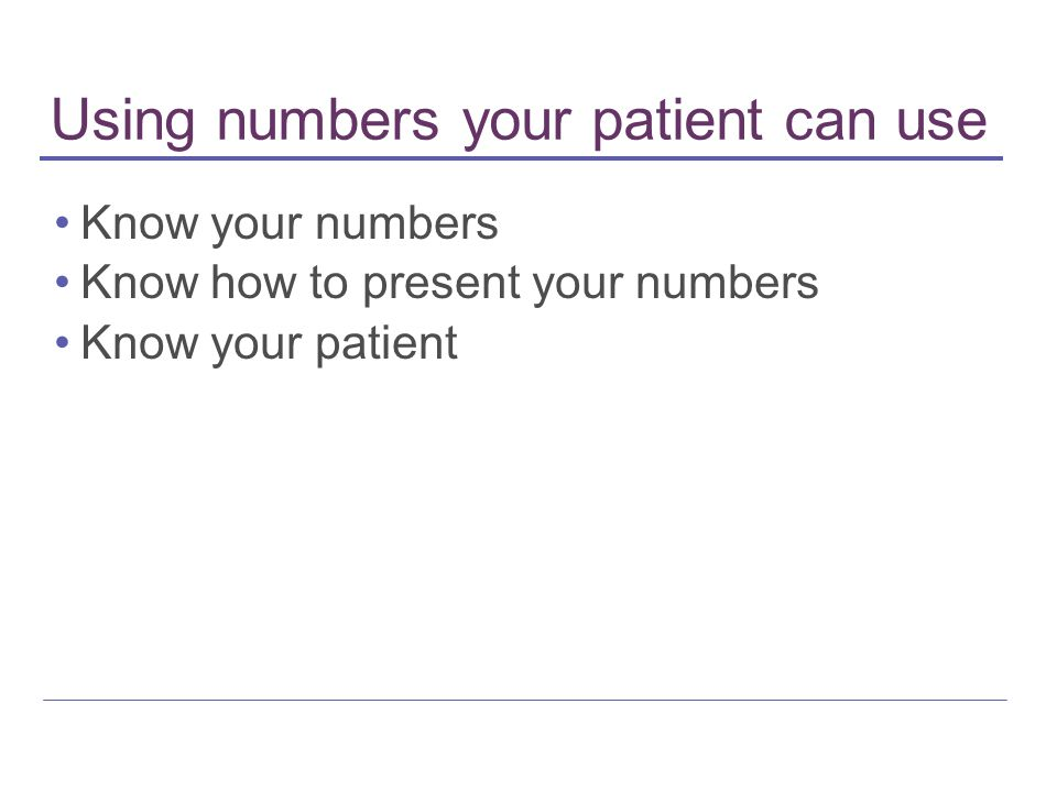 Using numbers your patient can use