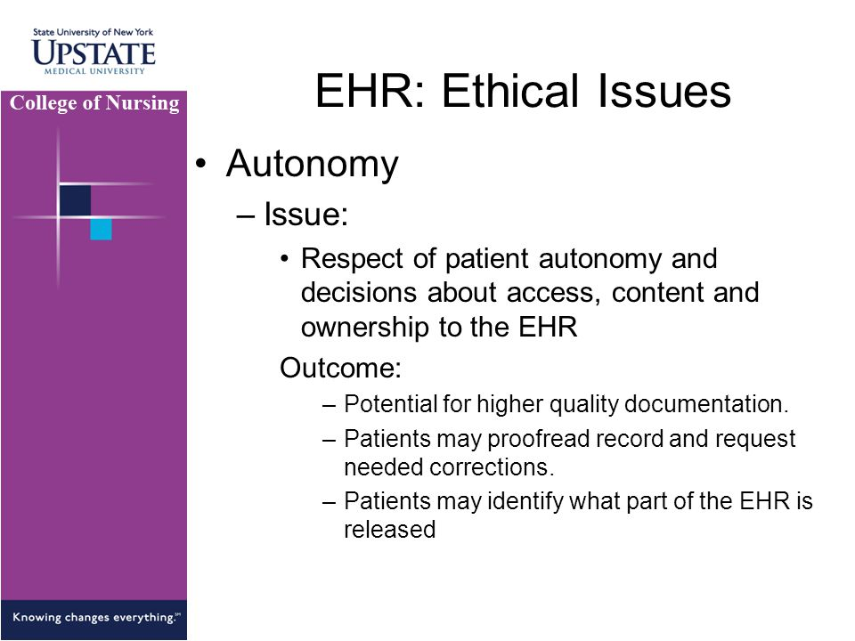EHR: Ethical Issues Autonomy Issue: