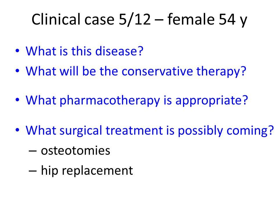 Clinical case 5/12 – female 54 y