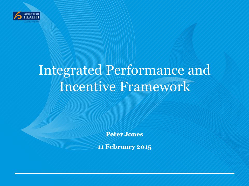 Integrated Performance and Incentive Framework
