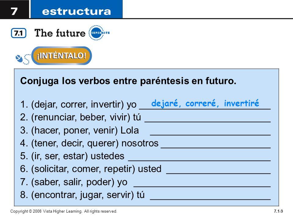 Conjuga los verbos entre paréntesis en futuro.