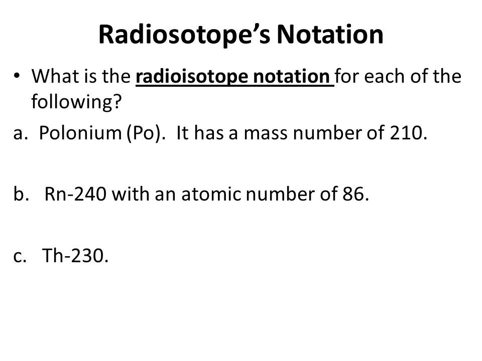 Radiosotope's Notation