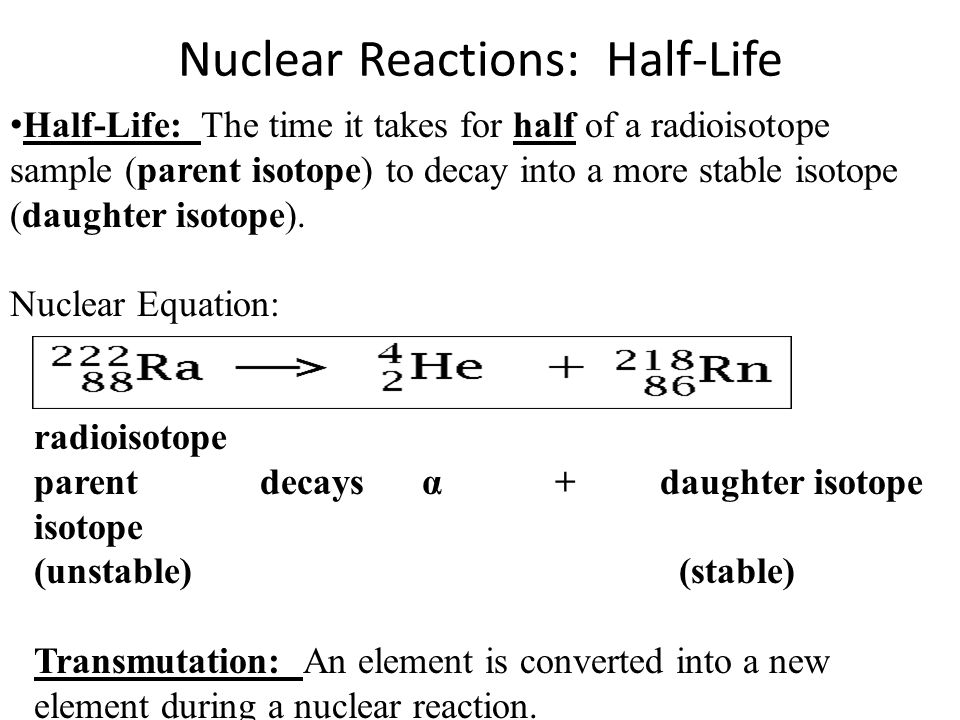Nuclear Reactions: Half-Life