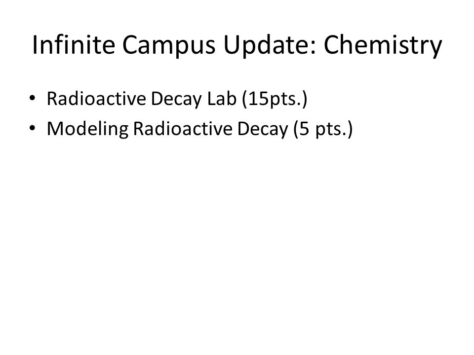 Infinite Campus Update: Chemistry