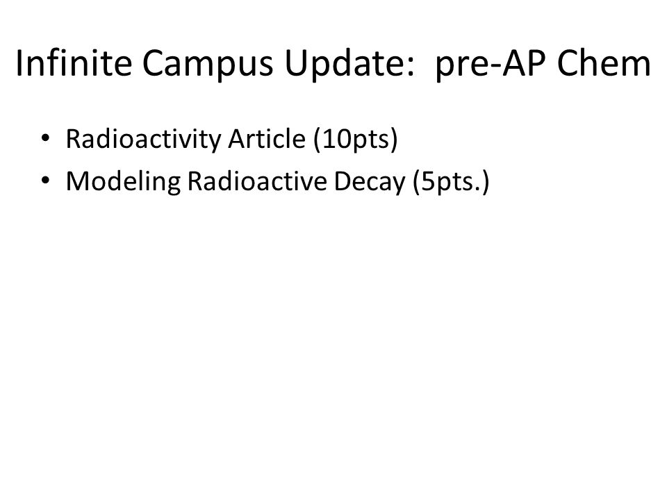 Infinite Campus Update: pre-AP Chem