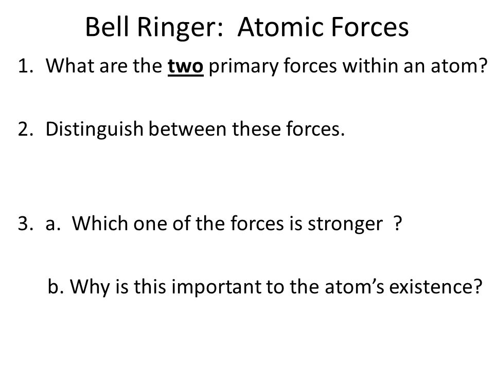 Bell Ringer: Atomic Forces
