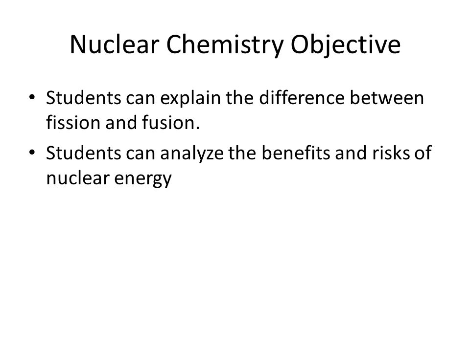 Nuclear Chemistry Objective