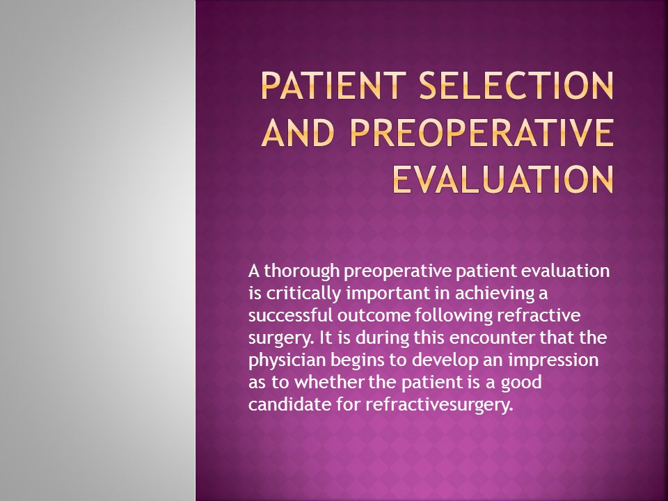 Patient selection and preoperative evaluation