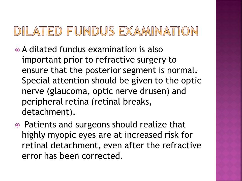 Dilated fundus examination