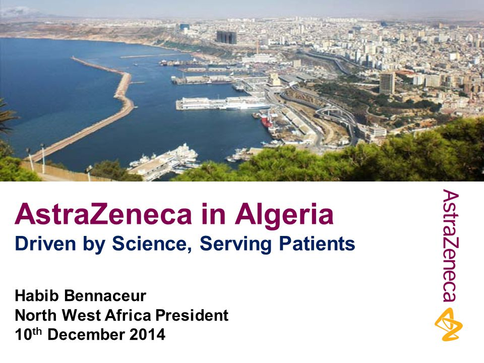 AstraZeneca in Algeria Driven by Science, Serving Patients