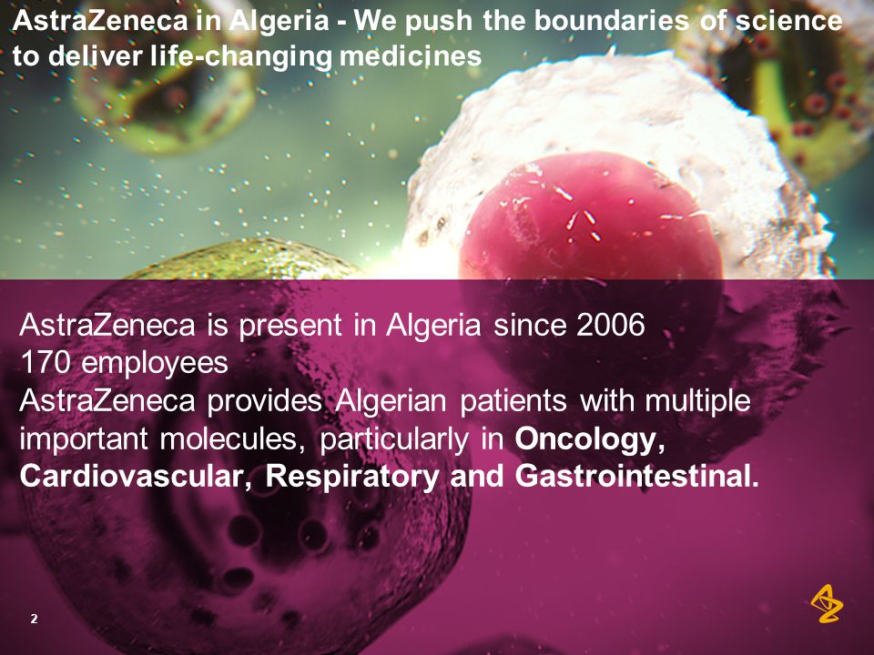 AstraZeneca is present in Algeria since 2006