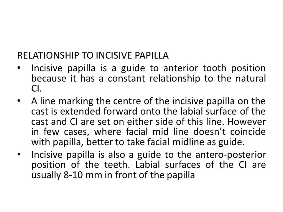 RELATIONSHIP TO INCISIVE PAPILLA