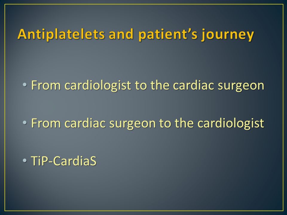 Antiplatelets and patient's journey