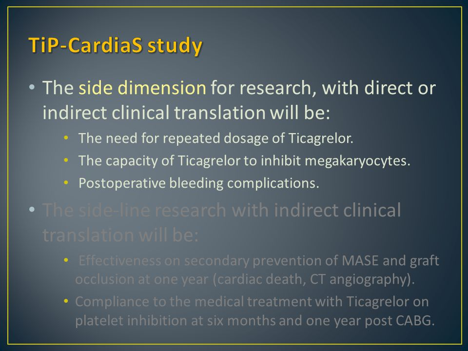 TiP-CardiaS study The side dimension for research, with direct or indirect clinical translation will be: