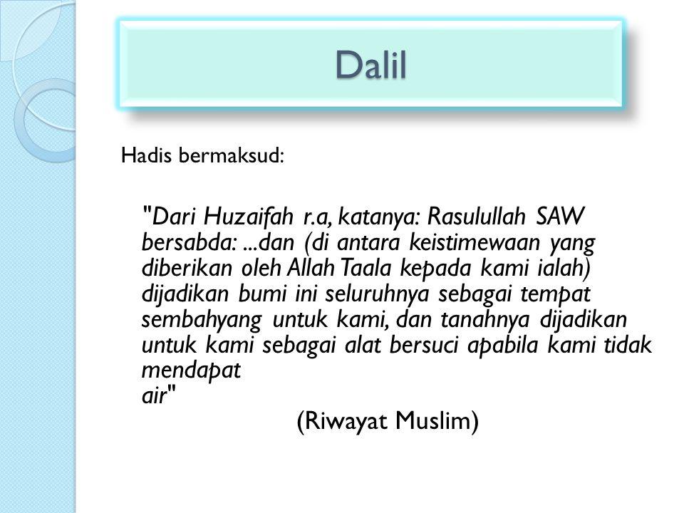 Dalil Hadis bermaksud: