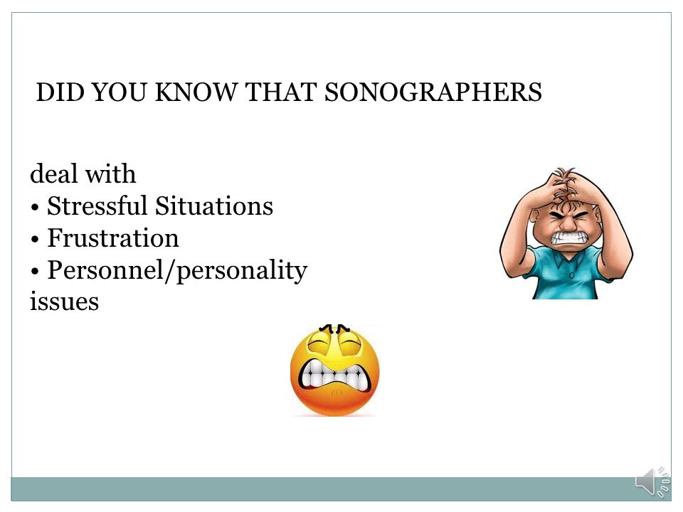 DID YOU KNOW THAT SONOGRAPHERS