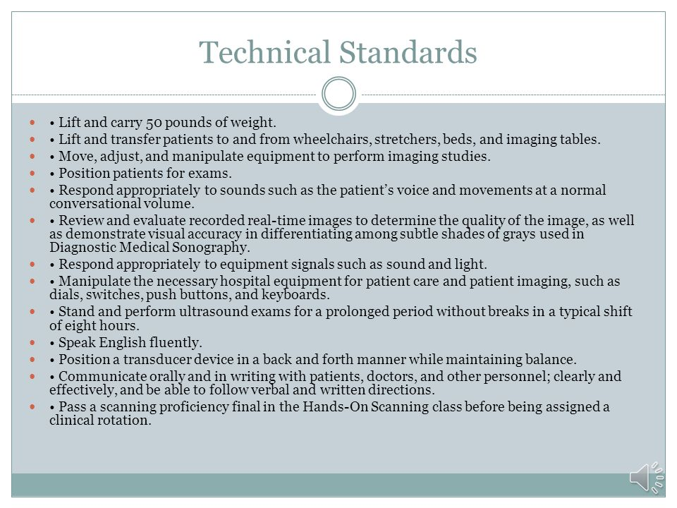 Technical Standards • Lift and carry 50 pounds of weight.