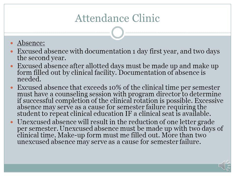 Attendance Clinic Absence: