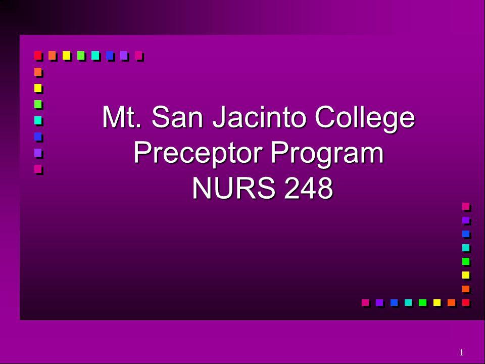 Mt. San Jacinto College Preceptor Program NURS 248