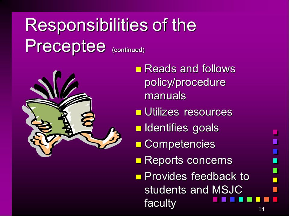 Responsibilities of the Preceptee (continued)