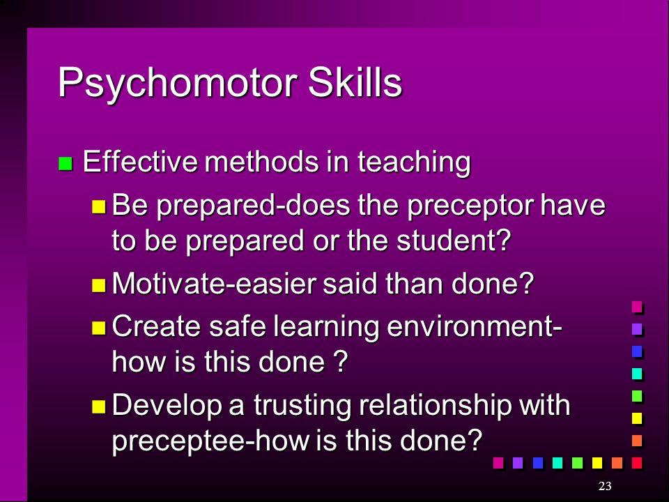 Psychomotor Skills Effective methods in teaching