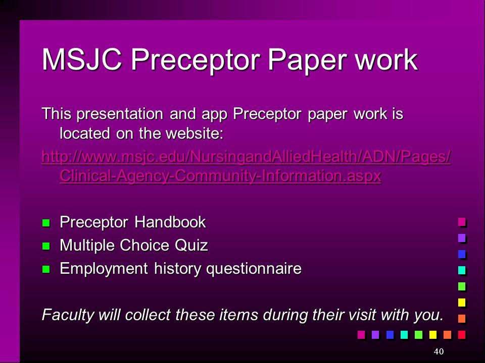 MSJC Preceptor Paper work