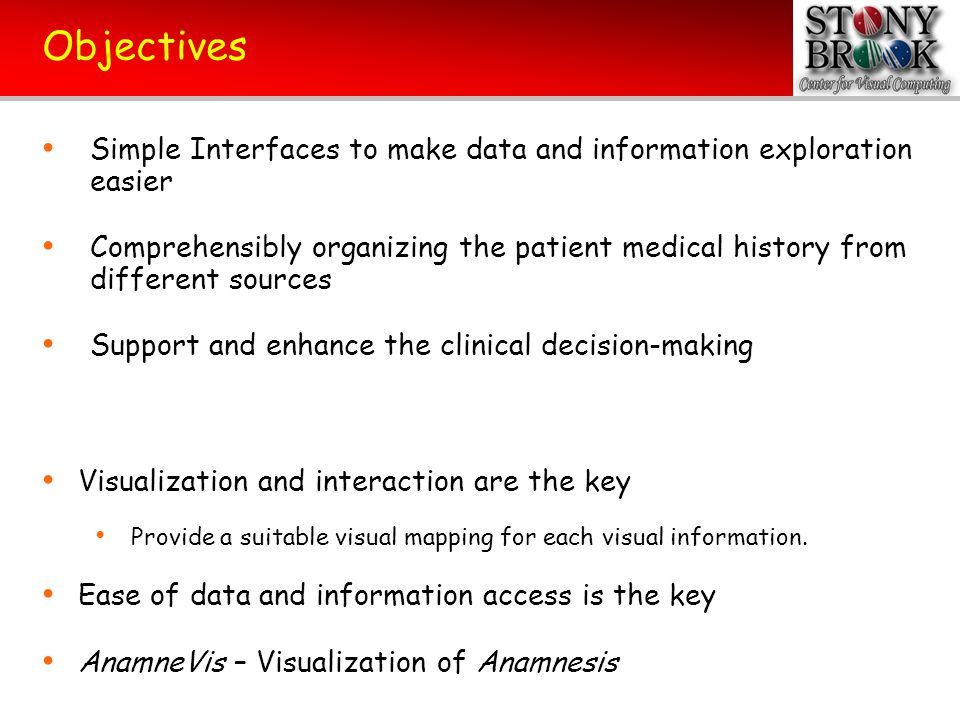 Objectives Simple Interfaces to make data and information exploration easier.