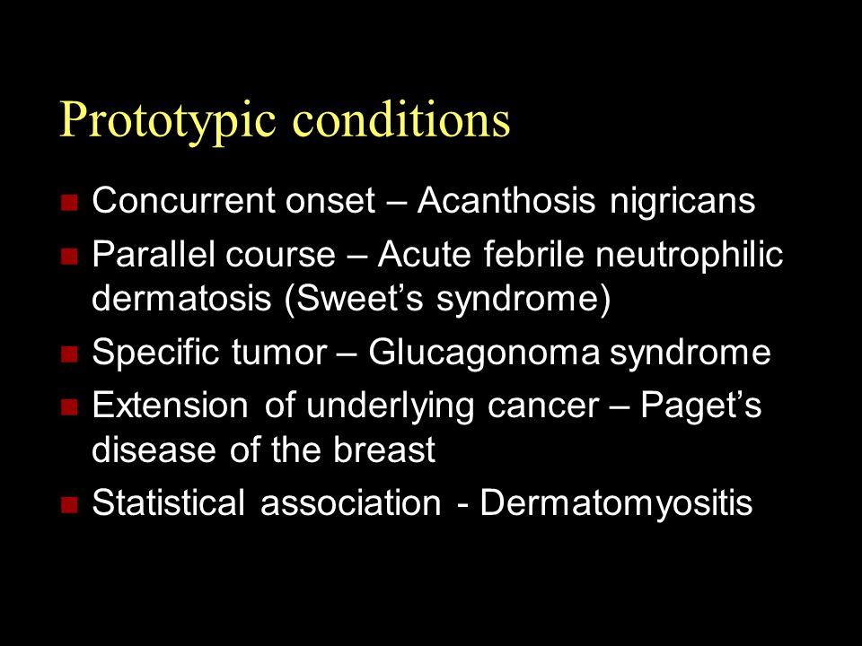 Prototypic conditions