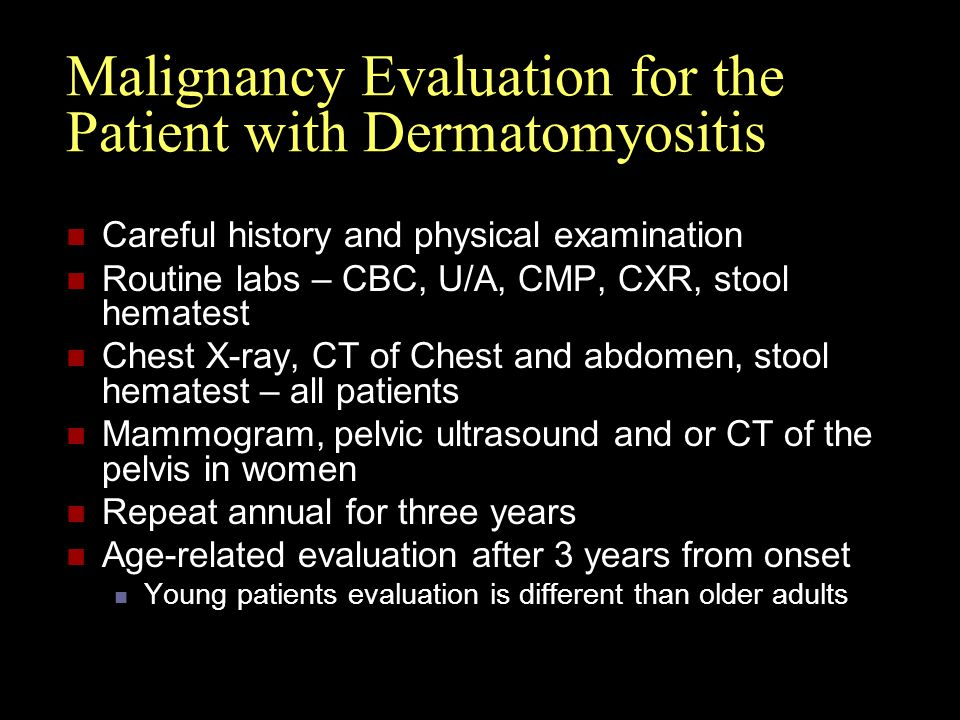 Malignancy Evaluation for the Patient with Dermatomyositis