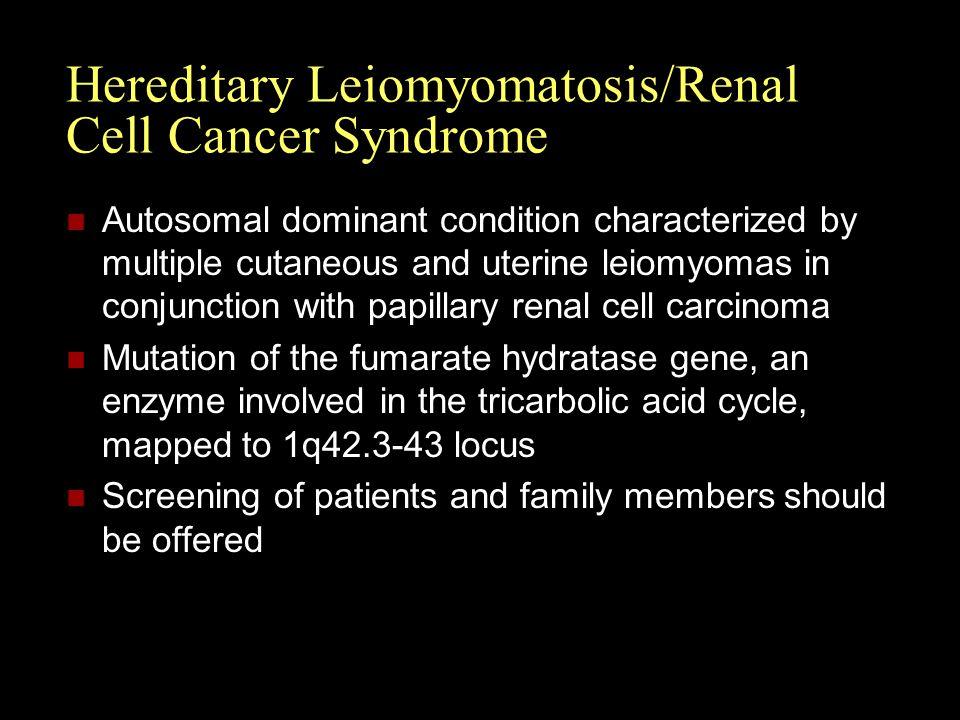 Hereditary Leiomyomatosis/Renal Cell Cancer Syndrome