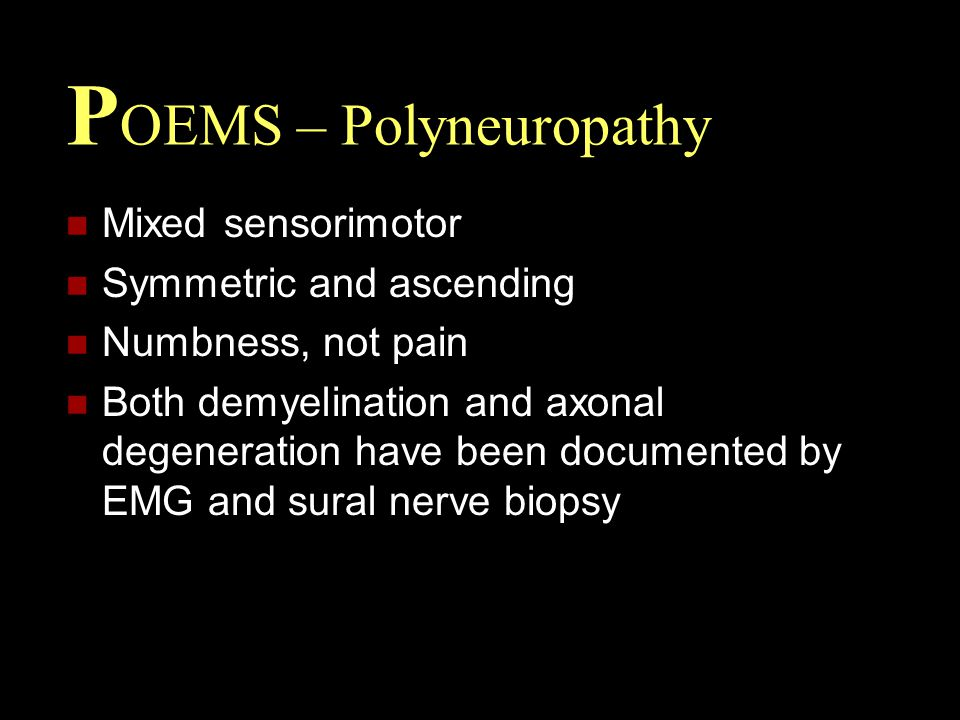 POEMS – Polyneuropathy