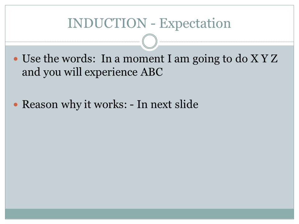 INDUCTION - Expectation