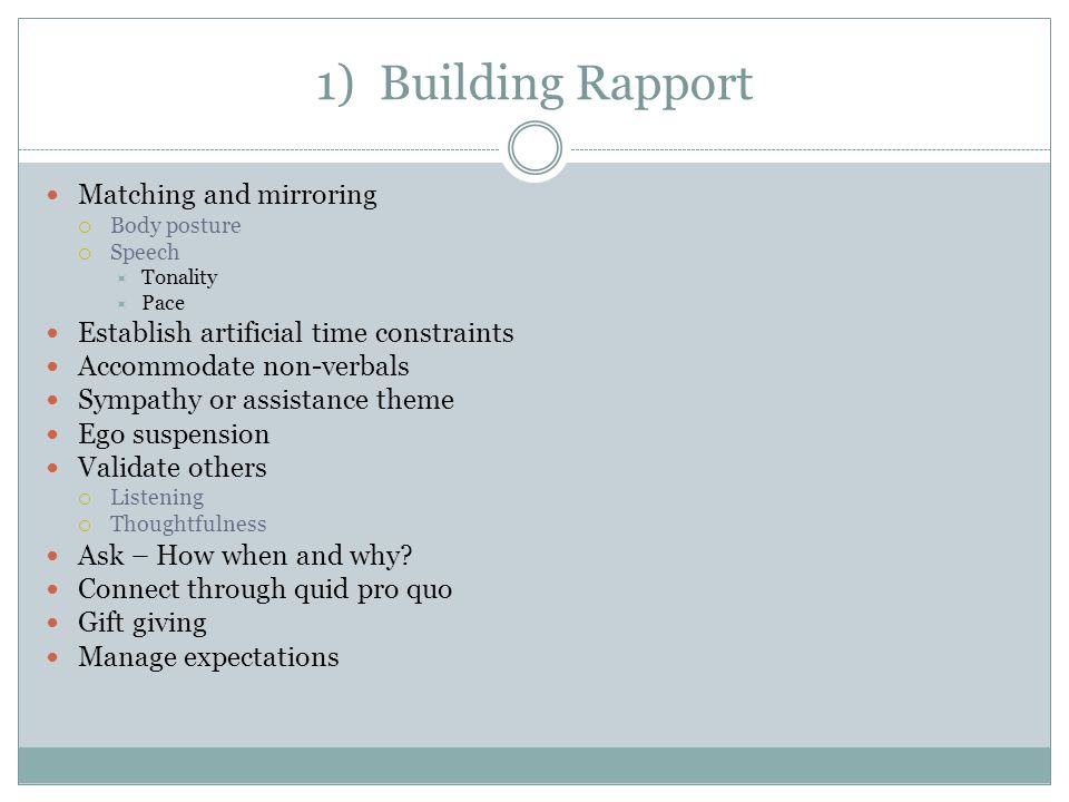 1) Building Rapport Matching and mirroring