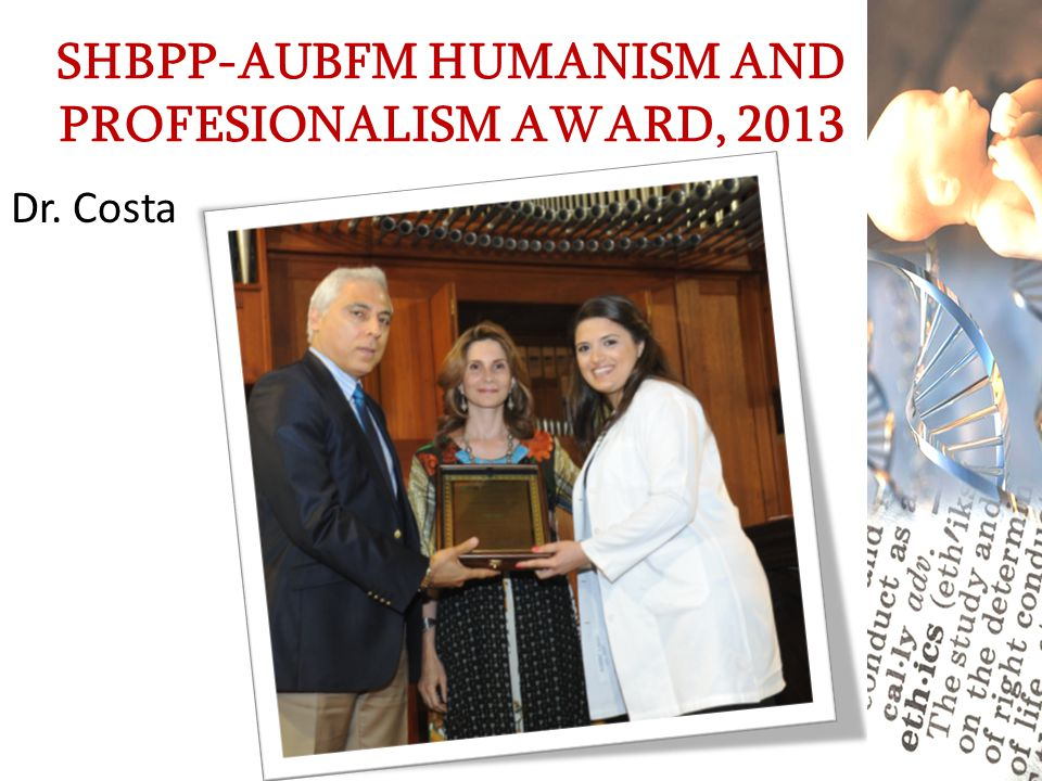 SHBPP-AUBFM HUMANISM AND PROFESIONALISM AWARD, 2013