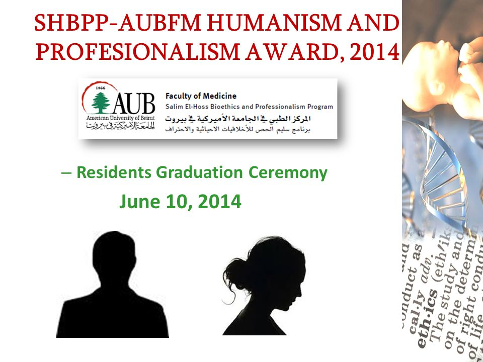 SHBPP-AUBFM HUMANISM AND PROFESIONALISM AWARD, 2014