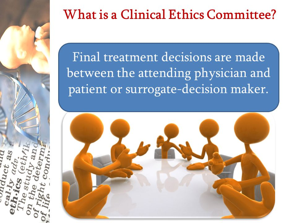 What is a Clinical Ethics Committee